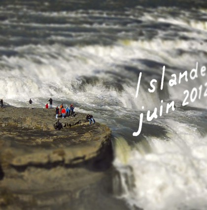 Islande – Juin 2012