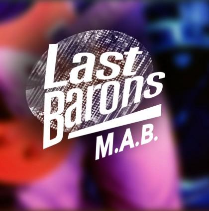 Last Barons – M.A.B.